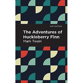 The Adventures of Huckleberry Finn by Mark Twain - 9781513263489 Book