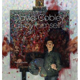 David Cobley - All By Himself by Peter Davies - 9781911408536 Book