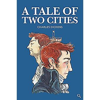 A Tale of Two Cities by Charles Dickens - 9781912464258 Book