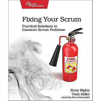 Fixing Your Scrum by Ryan Ripley - 9781680506976 Book