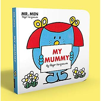 Mr Men - My Mummy by Roger Hargreaves - 9781405296168 Book