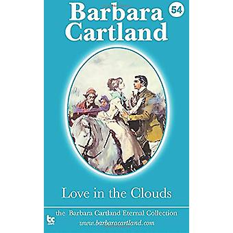 Love in the Clouds by Barbara Cartland - 9781782133285 Book