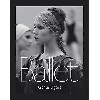 Arthur Elgort - Ballet by Arthur Elgort - 9783958291911 Book