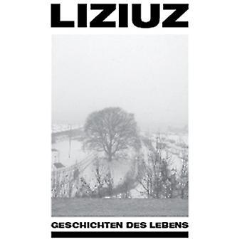 Liziuz - Geschichten Des Lebens [CD] USA import