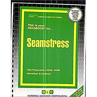 Seamstress (Career Examination Series: C-1619)