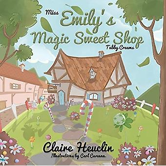 Miss Emilys Magic Sweet Shop Tubby Creams by Heuclin & Claire