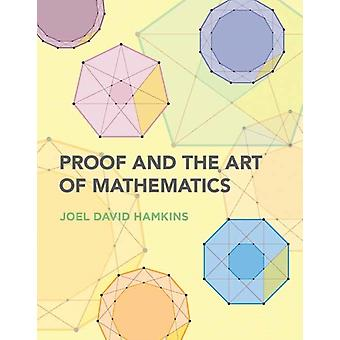 Proof and the Art of Mathematics by Hamkins & Joel David