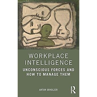 Workplace Intelligence by Obholzer & Anton