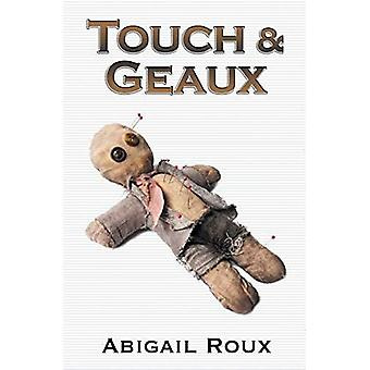 Touch & Geaux: 7
