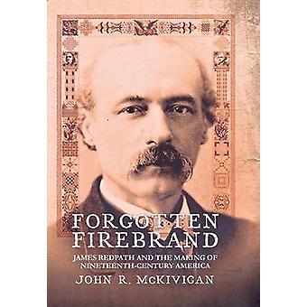 نسيت Firebrand -- جيمس ريدباث وصنع التاسع عشر - Centu