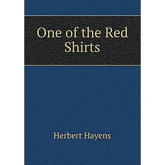 One of the Red Shirts by Herbert Hayens - 9785519300421 Book