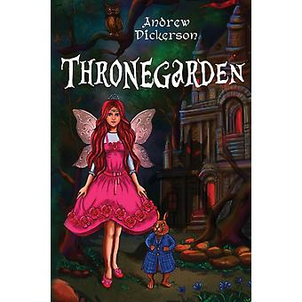 Thronegarden by Andrew Dickerson