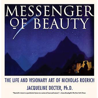 Messenger of Beauty door Jacqueline Decter