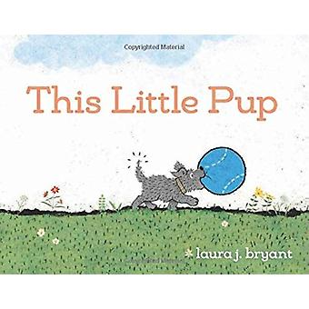 This Little Pup by Laura J Bryant