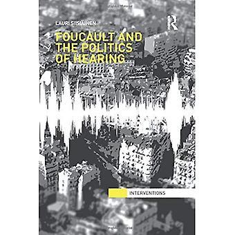 Foucault & the Politics of Hearing