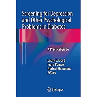 Screening for Depression and Other Psychological Problems in Diabetes: A Practical Guide