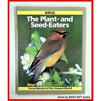 Encyclopedie van de dierenwereld - vogels - de-en-zaad-eters