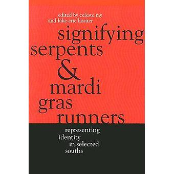 Signifying Serpents and Mardi Gras Runners - Representing Identity in