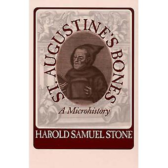 Huesos de San Agustín - una microhistoria por Harold Samuel Stone - 9781558