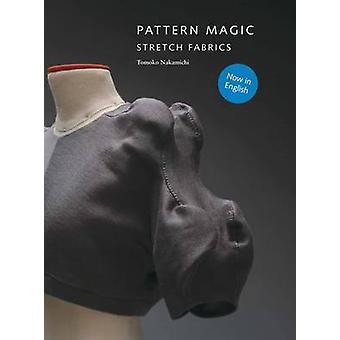 Patroon Magic - Stretch stoffen door Tomoko Nakamichi - 9781856698276 Bo