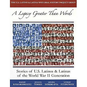 Perintö, joka on suurempi kuin sanat: Tarinoita Yhdysvaltain Latinot ja Latinas toisen maailmansodan sukupolven