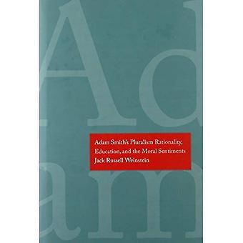 Adam Smiths Pluralism