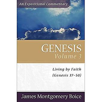 Genesis: Genesis 37-50 v. 3 (Expositional Commentary)