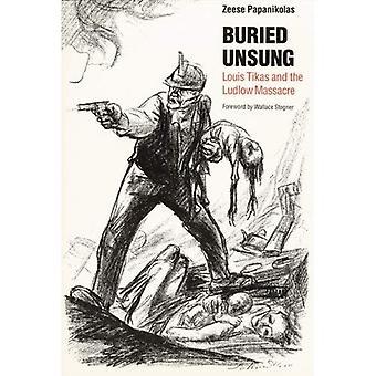 Begravd okända: Louis Tikas och massakern i Ludlow