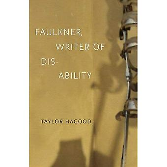 Faulkner, Writer of Disability (Southern Literary Studies)