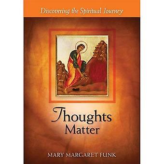 Tankar materia: Att upptäcka den andliga resan (frågor-serien)