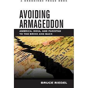Evitando di Armageddon: America, India e Pakistan alla Brink e ritorno