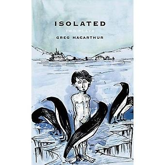 Isolated: Two Plays