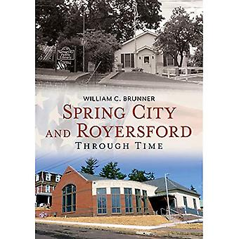 Spring City and Royersford:: Through Time (America Through Time)