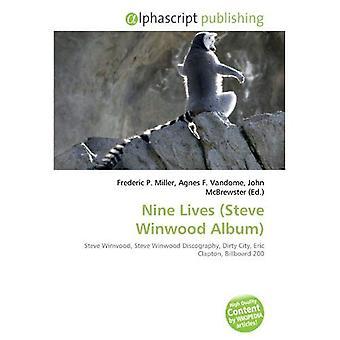 Nine Lives (Steve Winwood Album): Steve Winwood, Steve Winwood Discography, Dirty City, Eric Clapton, Billboard 200