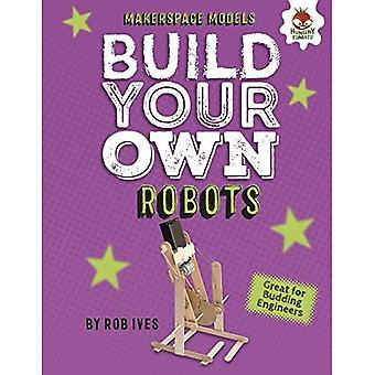 Build Your Own Robots (Makerspace Models)