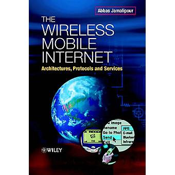 Wireless Mobile Internet by Jamalipour