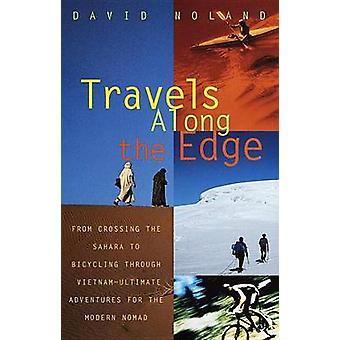 Travels Along the Edge by Noland & David