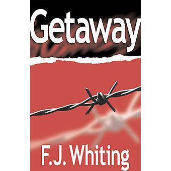 Getaway von Wittling & F. J.