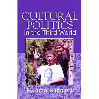 Política cultural del tercer mundo por Kamrava y Mehran