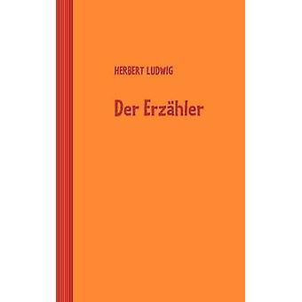 Der Erzhler av Ludwig & Herbert