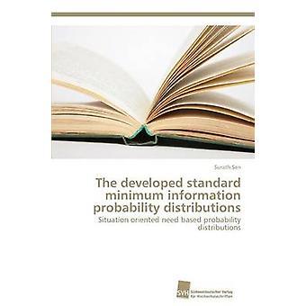 The developed standard minimum information probability distributions by Sen Surath