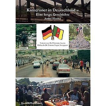 Kameruner in Deutschland Eine lange Geschichte de Ekama et Andr