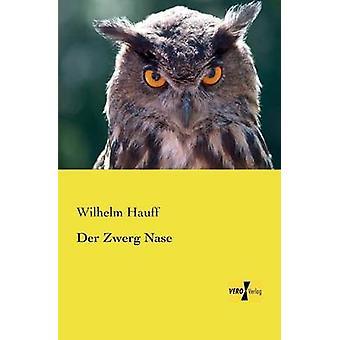 Der Zwerg Nase by Hauff & Wilhelm