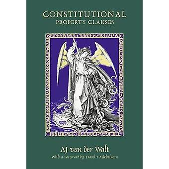 Constitutional Property Clauses by Van der Walt & A. J.
