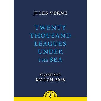 Twenty Thousand Leagues Under the Sea by Jules Verne - 9780141377568