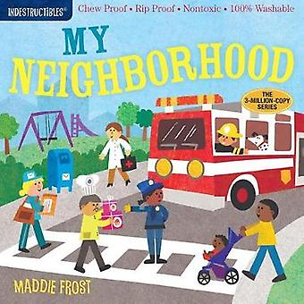 Indestructibles - In My Neighborhood by Amy Pixton - 9781523504695 Book