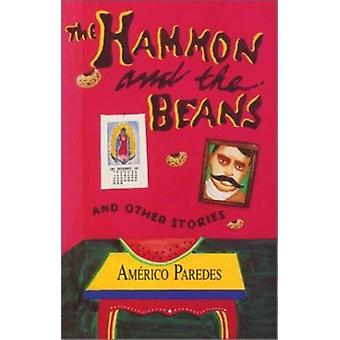 The Hammon and the Beans and Other Stories by Americo Paredes - 97815