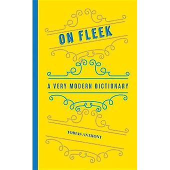 A Very Modern Dictionary - 400 New Words - Phrases - Acronyms - and Sl