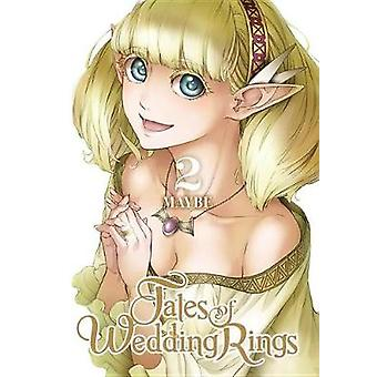Tales of Wedding Rings - Vol. 2 by Maybe - 9781975326548 Book