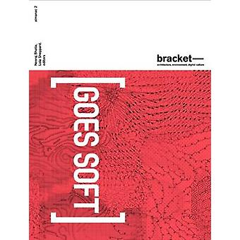 Bracket 2 - Goes Soft by Neeraj Bhatia - Lola Sheppard - 9788415391029
